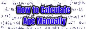 How to Calculate Age Manually
